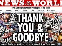 """""""A murit de rusine"""": tabloidul News of the World s-a inchis dupa 168 de ani de aparitie. Murdoch ar putea vinde intreaga divizie de ziare"""