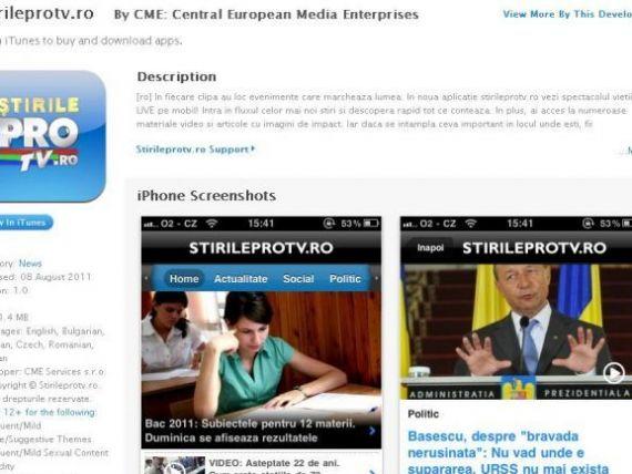 Stirileprotv.ro este cea mai accesata aplicatie iPhone de stiri a momentului. Pro FM conduce topul pe radio