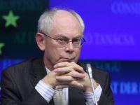 Van Rompuy cere masuri rapide de integrare fiscala a zonei euro