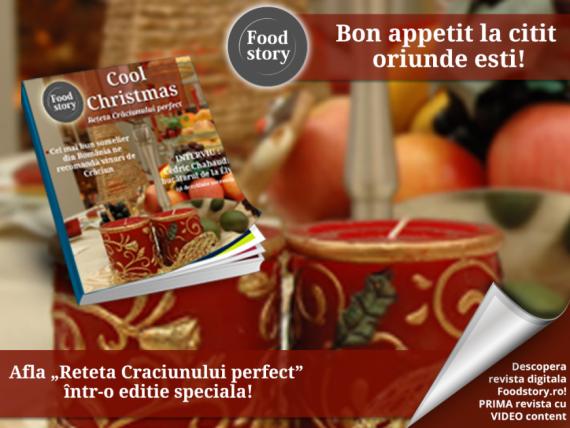 Foodstory.ro lanseaza revista digitala dedicata Craciunului -  Cool Christmas: reteta perfecta
