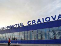 Aeroportul din Craiova va fi modernizat cu 24 milioane de euro. Lucrarile incep in decembrie