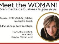Jocuri de putere in echipe  cu Mihaela Reese, Leadership Coach, speaker la Meet the WOMAN!