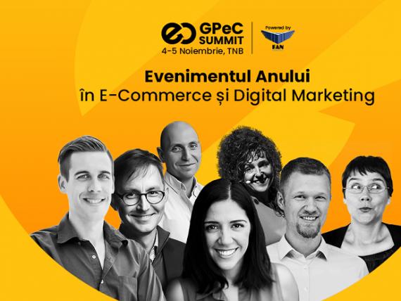 Speakeri de renume internațional vin la GPeC SUMMIT, evenimentul anului în E-Commerce și Digital Marketing