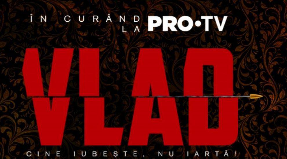 În curând, PRO TV prezintă VLAD, un nou serial produs la cele mai înalte standarde cinematografice!