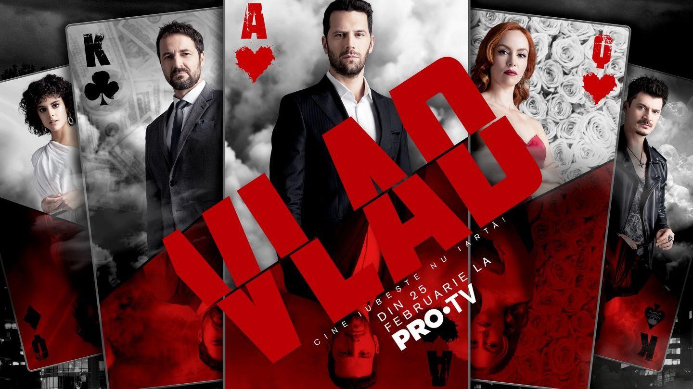 PRO TV lansează serialul VLAD luni, 25 februarie!