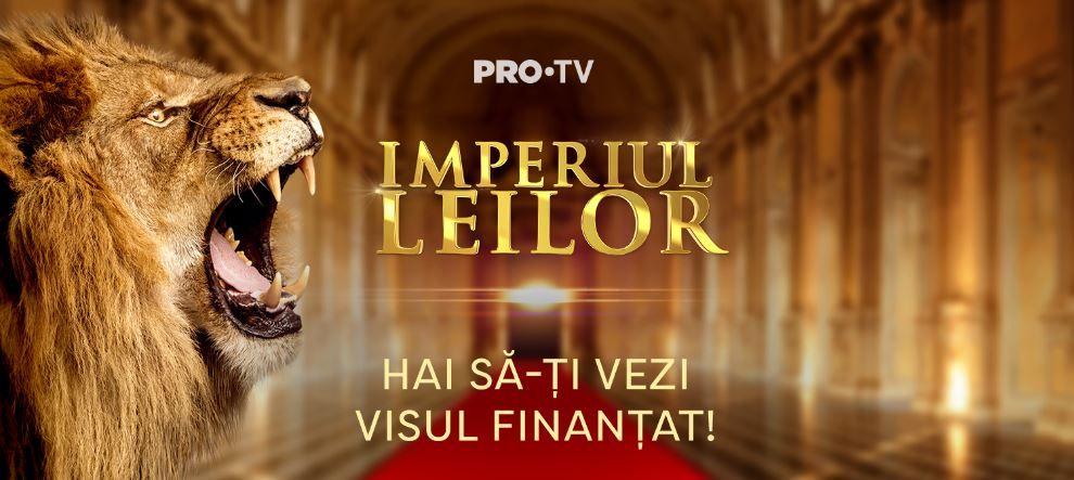 Investește în tine și vino în Imperiul Leilor! PRO TV pregătește o nouă emisiune de divertisment