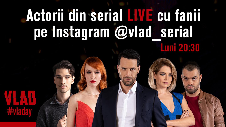 Actorii din VLAD se întâlnesc online cu fanii serialului, în fiecare săptămână