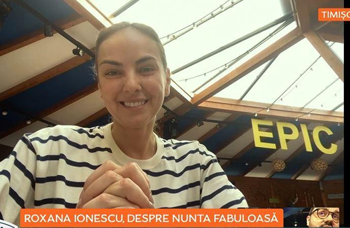"""Roxana Ionescu, dezvăluiri de la nunta fabuloasă: """"A fost cea mai frumoasă zi din viața noastră!"""""""