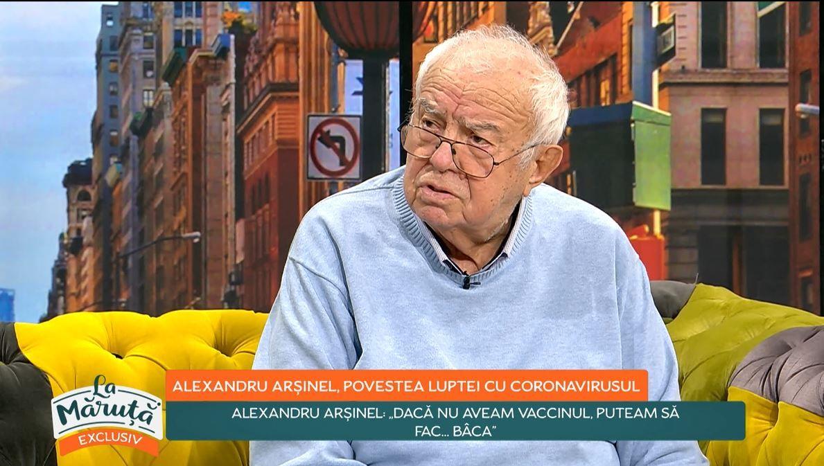 """Alexandru Arșinel, declarații în exclusivitate în emisiunea La Măruță: """"Dacă nu aveam vaccinul..."""""""